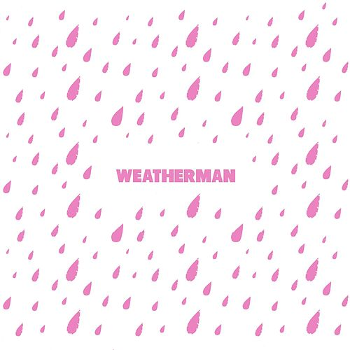 Weatherman by Chris Miles
