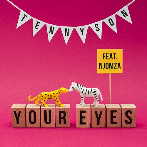 Your Eyes (feat. Njomza) by Tennyson
