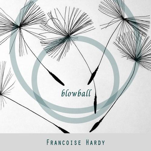 Blowball de Francoise Hardy