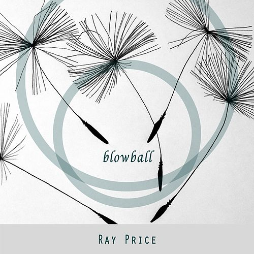 Blowball by Ray Price