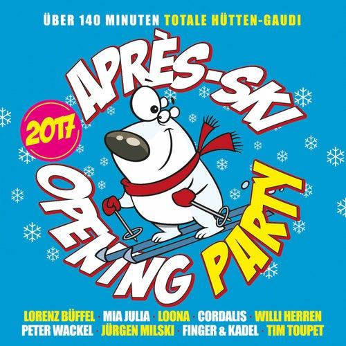 Après Ski Opening Party 2017 von Various Artists