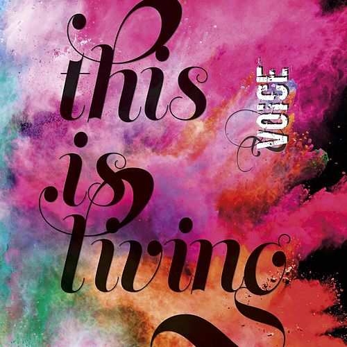 This Is Living von Various Artists