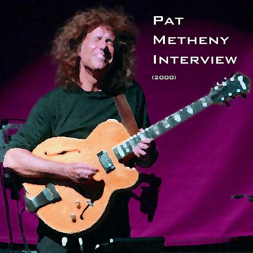 Interview (2000) de Pat Metheny