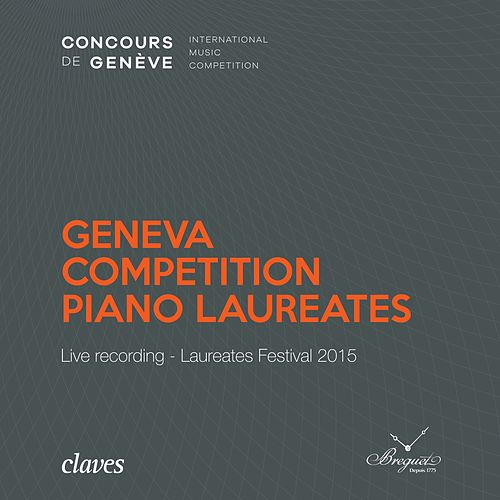 Geneva Competition Piano Laureates - Live recording - Laureates Festival 2015 de Various Artists