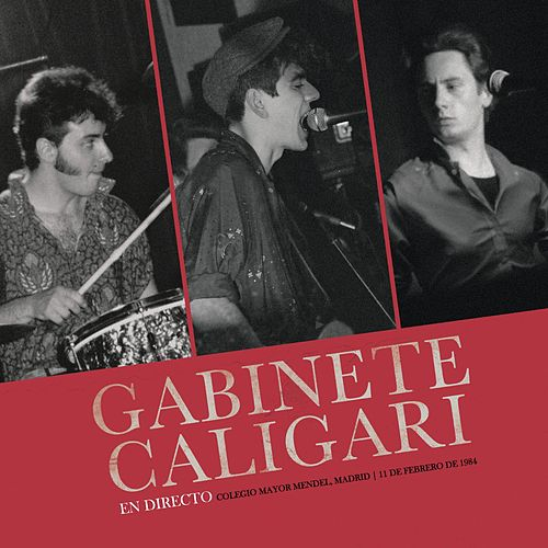 En Directo (Colegio Mayor Mendel, Madrid, 11 febrero 1984) by Gabinete Caligari