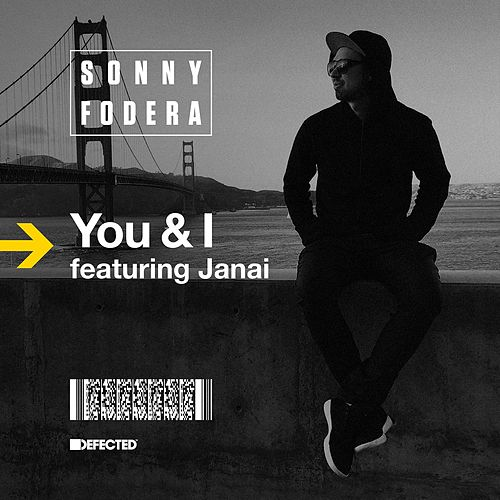 You & I by Sonny Fodera