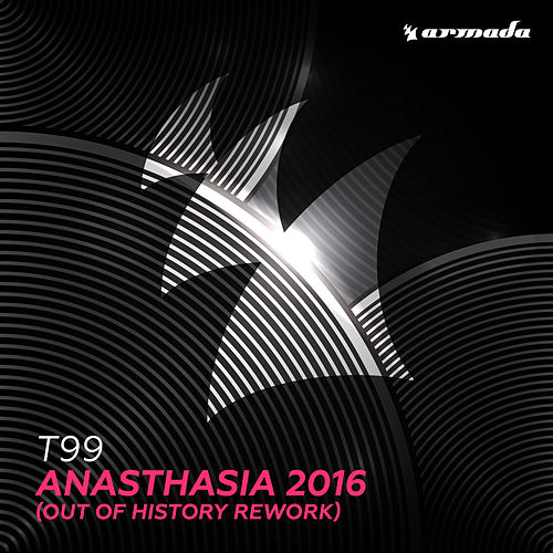 Anasthasia 2016 (Out Of History Rework) von T99
