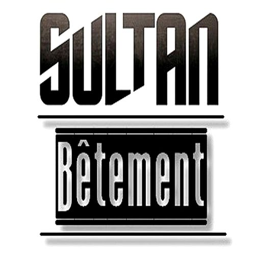 Bêtement de Sultan