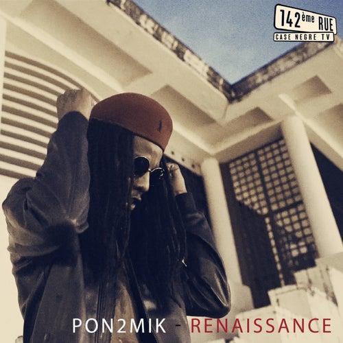 Renaissance de Pon2mik