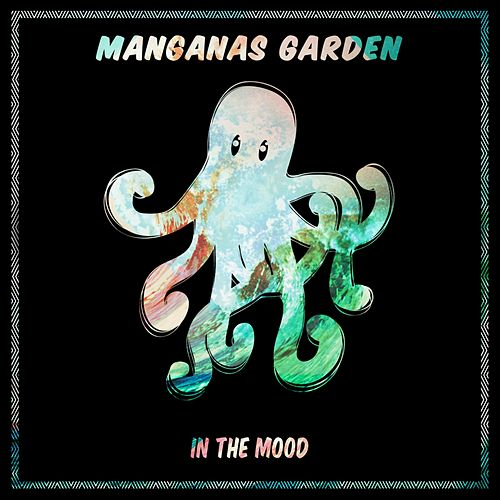 In the Mood by Manganas Garden