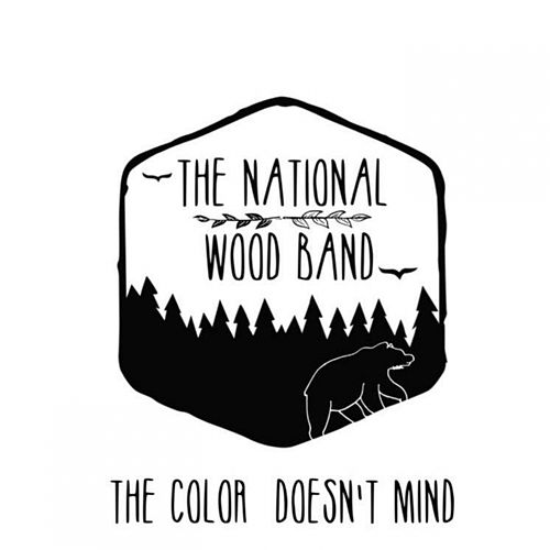 The Color Doesn't Mind by The National Wood Band