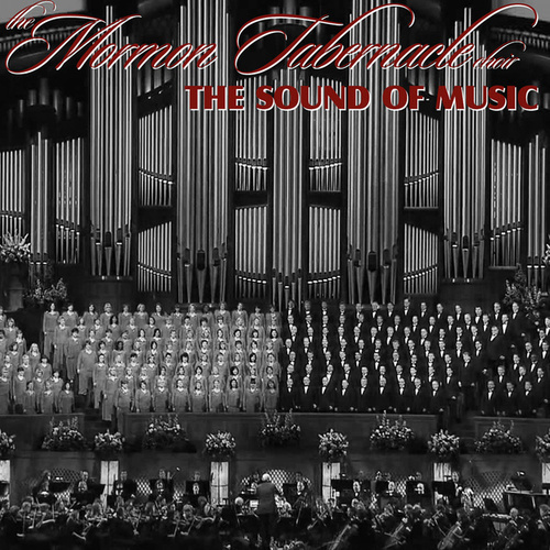 The Sound of Music von The Mormon Tabernacle Choir