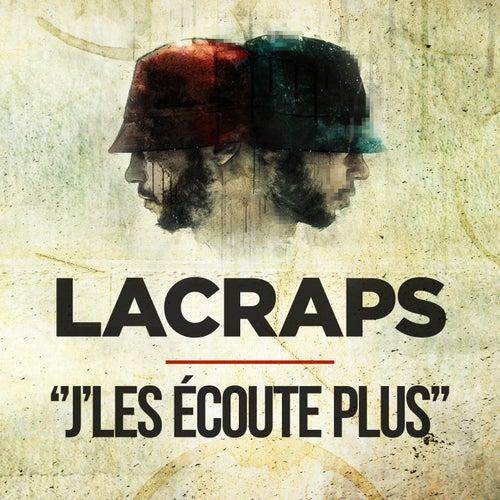 J'les écoute plus von Lacraps