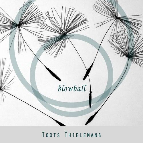 Blowball von Toots Thielemans
