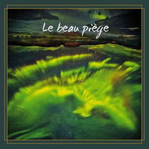 Le beau piège by Élixir de Gumbo