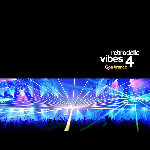 Retrodelic Vibes 4 by Various Artists
