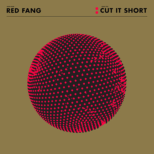 Cut It Short - Single by Red Fang