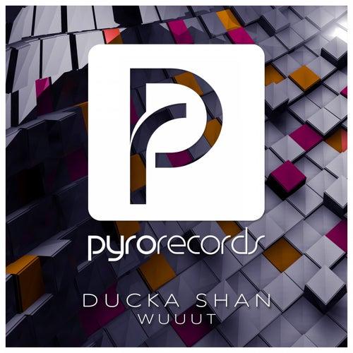 Wuuut by Ducka Shan