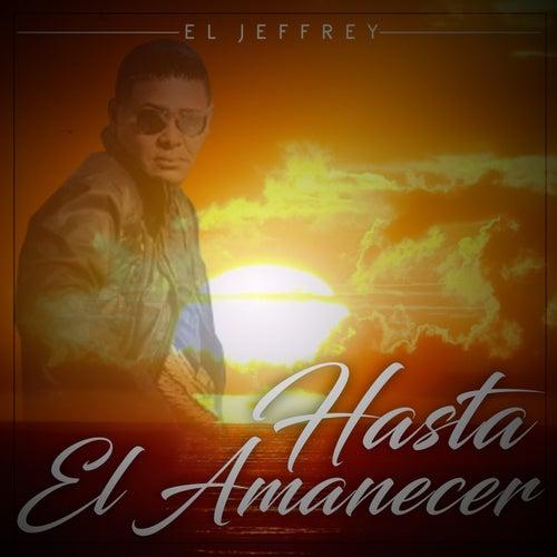 Hasta el Amanecer van Jeffrey