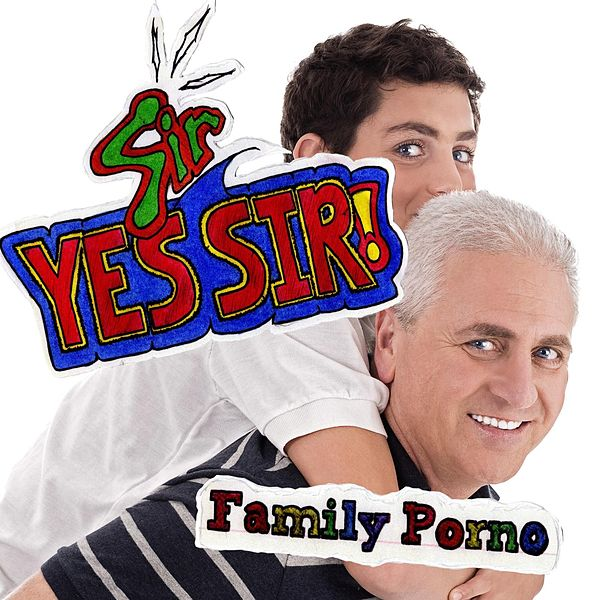 Family Porno by Sir Yes Sir : Napster