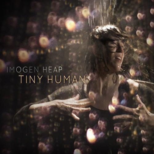 Tiny Human de Imogen Heap
