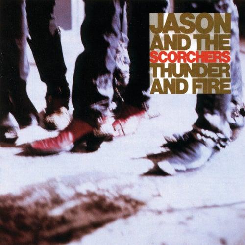 Thunder & Fire by Jason & The Scorchers