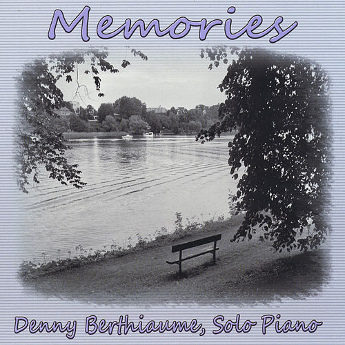 Memories de Denny Berthiaume