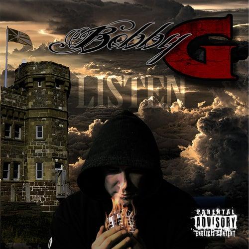Listen by Bobby G