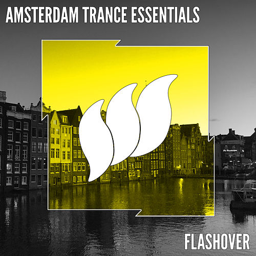 Flashover Amsterdam Essentials von Various Artists
