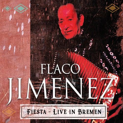 Fiesta (Live in Bremen) de Flaco Jimenez