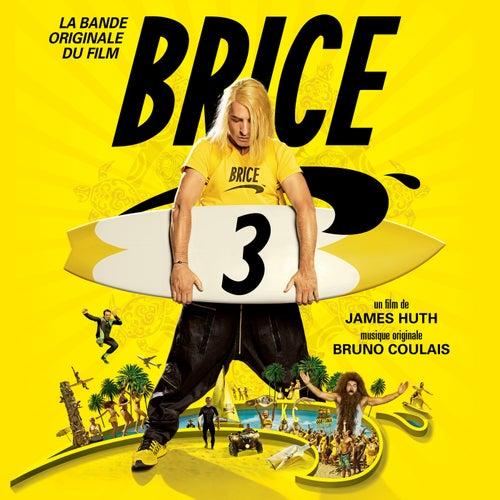 Brice 3 (Bande originale du film) by Various Artists