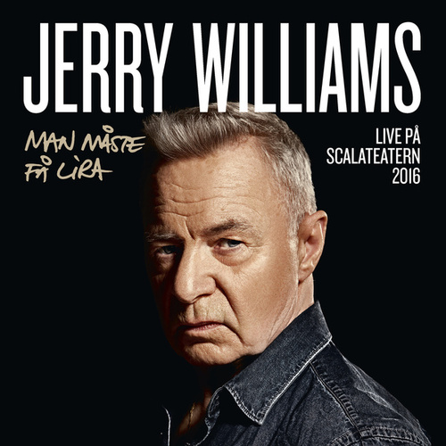 Man måste få lira (Live på Scalateatern / 2016) by Jerry Williams