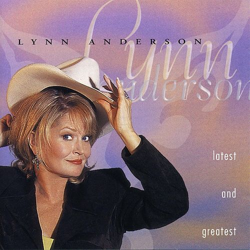 Latest & Greatest by Lynn Anderson