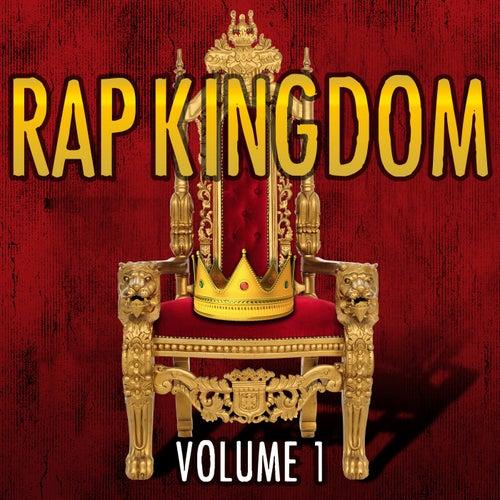 Rap Kingdom, Vol. 1 by Various Artists