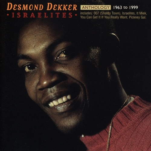 Anthology: Israelites 1963-1999 de Desmond Dekker