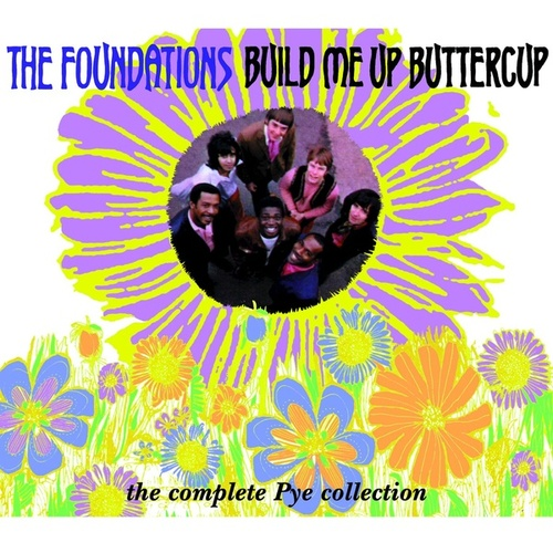 Build Me Up Buttercup (The Complete Pye Collection) de The Foundations