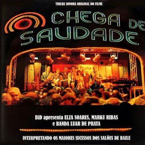 Trilha Sonora Original do Filme: Chega de Saudade de Marku Ribas