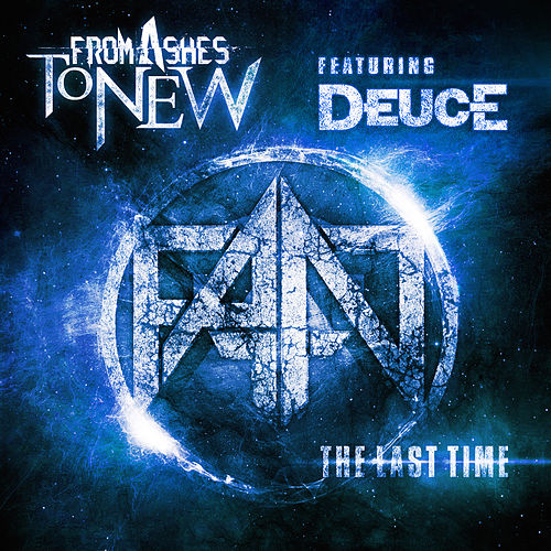 The Last Time de From Ashes to New