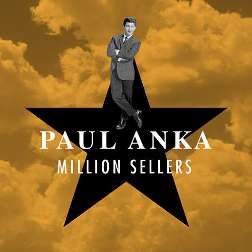 Million Sellers by Paul Anka
