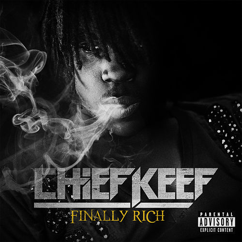 Finally Rich (Deluxe) by Chief Keef