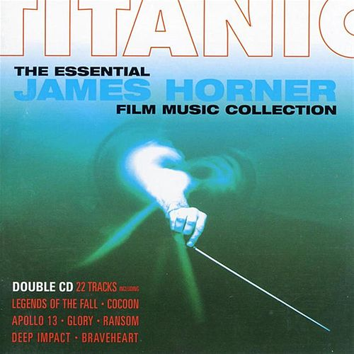 Titanic: The Essential James Horner Film Music Collection by City of Prague Philharmonic