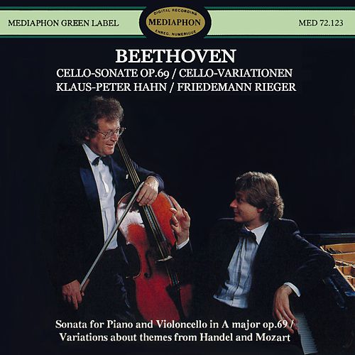 Beethoven: Cello Sonata, Op. 69 & Variations for Piano and Cello by Klaus-Peter Hahn