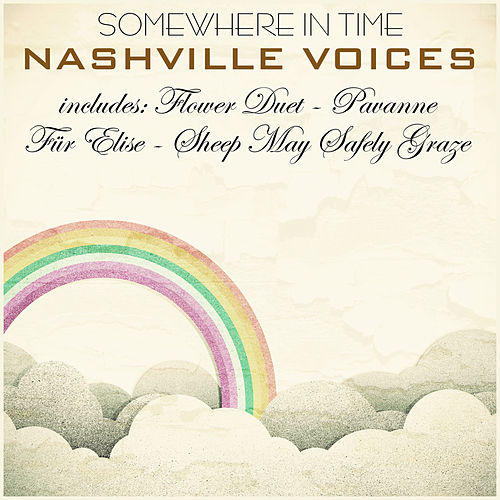 Somewhere in Time de The Nashville Voices