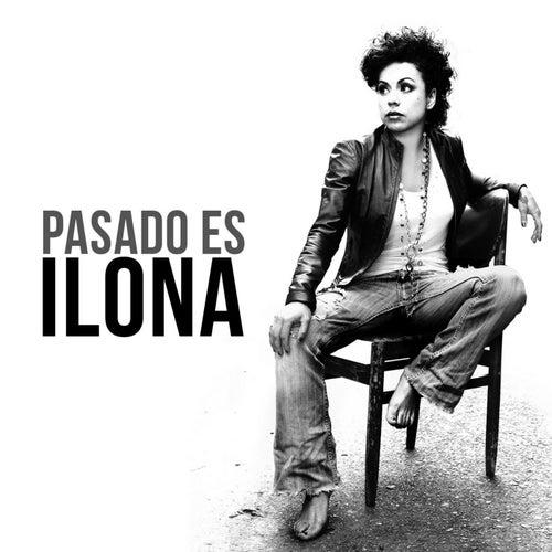 Pasado Es de Ilona