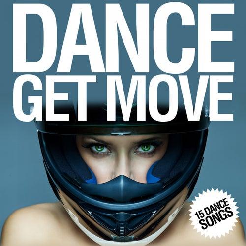 Dance Get Move (16 Dance Songs) von Various Artists