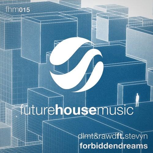 Forbidden Dreams by Dlmt