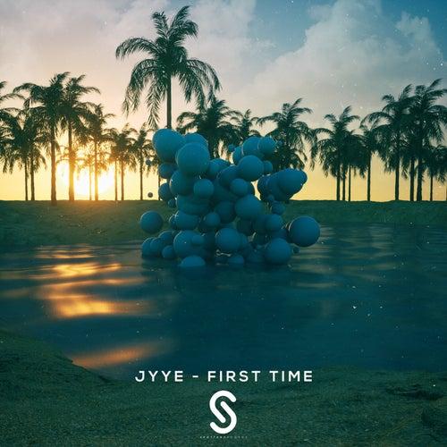 First Time von Jyye
