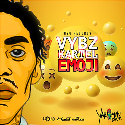 Emoji - Single by VYBZ Kartel