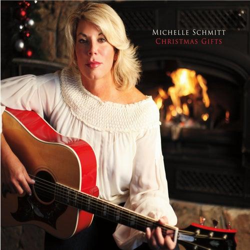 Christmas Gifts by Michelle Schmitt