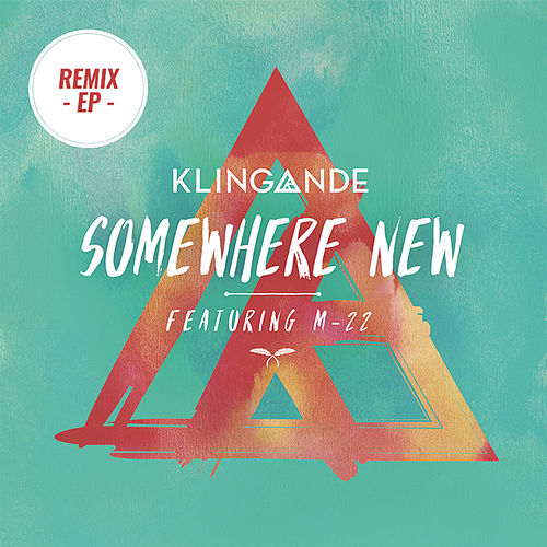 Somewhere New - EP de Klingande
